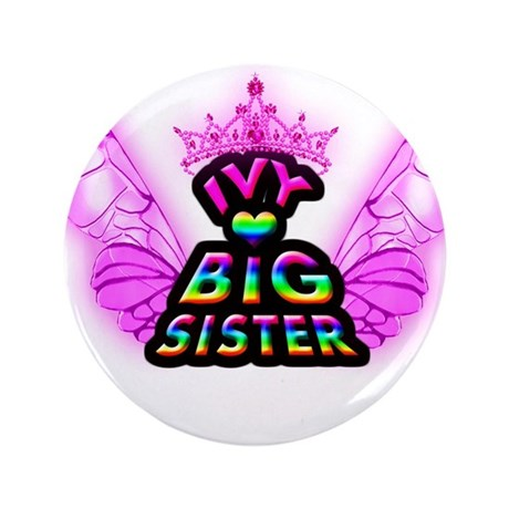 "Ivy Big Sister 3.5"" Button"