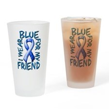 I Wear Blue for my Friend.png Drinking Glass