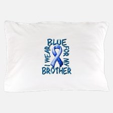 I Wear Blue for my Brother.png Pillow Case