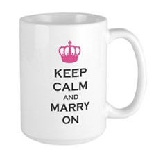 Keep Calm and Marry On Carry On Pink Crown Mug