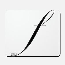 F Bomb Mousepad