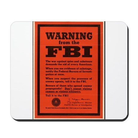 WWII POSTER WARNING FROM THE FBI Mousepad
