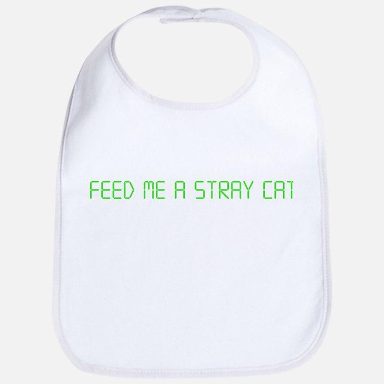 "American Psycho ""Feed Me a Stray Cat"" Bib"