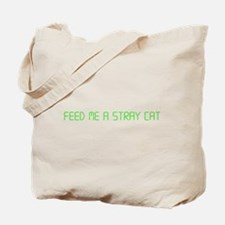 """American Psycho """"Feed Me a Stray Cat"""" Tote Bag"""