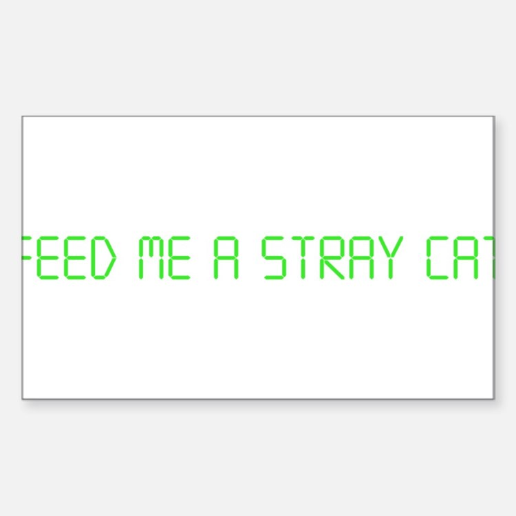 "American Psycho ""Feed Me a Stray Cat"" Decal"