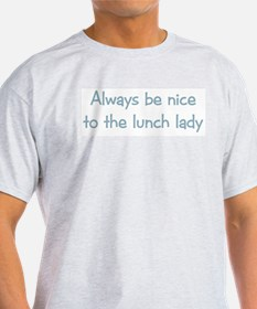 Lunch Lady Ash Grey T-Shirt