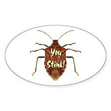 You Stink Stink Bug Decal
