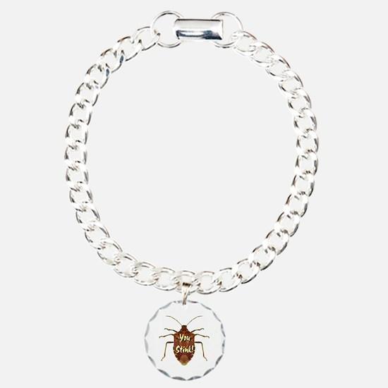 You Stink Stink Bug Bracelet