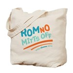 RomNO Mitts Off Tote Bag