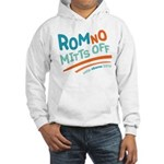 RomNO Mitts Off Hooded Sweatshirt