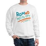 RomNO Mitts Off Sweatshirt