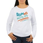 RomNO Mitts Off Women's Long Sleeve T-Shirt