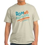 RomNO Mitts Off Light T-Shirt