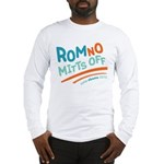 RomNO Mitts Off Long Sleeve T-Shirt