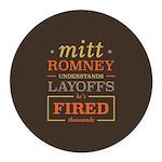 Romney Layoffs Round Car Magnet