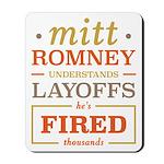Romney Layoffs Mousepad
