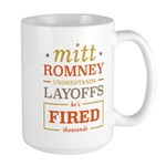 Romney Layoffs Large Mug