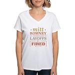 Romney Layoffs Women's V-Neck T-Shirt