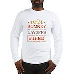 Romney Layoffs Long Sleeve T-Shirt