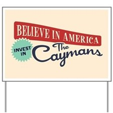 Invest in Caymans Yard Sign