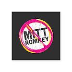 "Anti Romney Square Sticker 3"" x 3"""