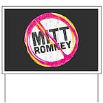 Anti Romney Yard Sign