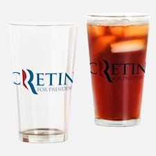 Romney Parody Cretin Drinking Glass