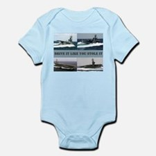 Drive it like you stole it Infant Bodysuit