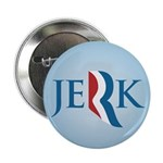 "Romney Parody Jerk 2.25"" Button (100 pack)"