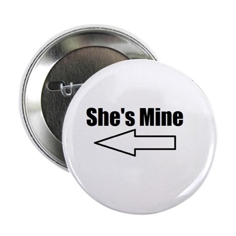 "She's Mine 2.25"" Button"