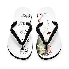 Life is too short to drink bad Wine! Flip Flops
