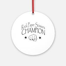 rock paper scissors champion Ornament (Round)