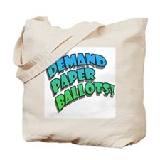 Demand Paper Ballots! Tote Bag
