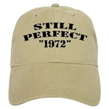Still Perfect 1972 - Hat Baseball Cap