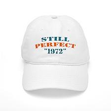 Still Perfect 1972 - Hat Baseball Cap