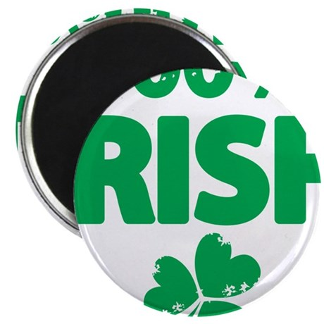 "100% Irish 2.25"" Magnet (100 pack)"