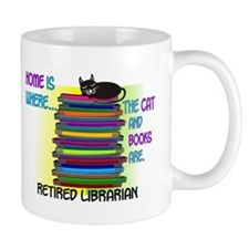 Retired Librarian Home is where Cat books.PNG Mug