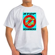 Outlaw Spam! Stop Scammers! Ash Grey T-Shirt