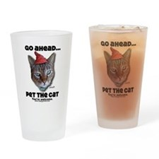 Go Ahead, Pet the Cat - Drinking Glass