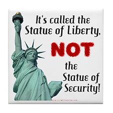 Liberty, Not Security Tile Coaster
