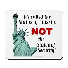 Liberty, Not Security Mousepad