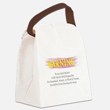 Warning: Im Not Responsible Canvas Lunch Bag