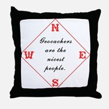 Geocachers are the Nicest Throw Pillow