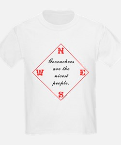 Geocachers are the Nicest Kids T-Shirt
