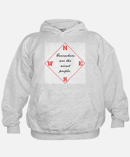 Geocachers are the Nicest Hoodie