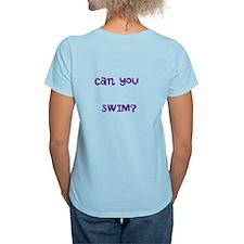 Can you swim? T-shirt T-Shirt