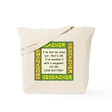 Green Geocacher Lost Mind Tote Bag