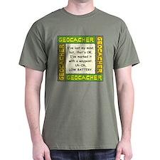 Green Geocacher Lost Mind T-Shirt