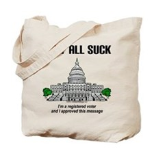 They All Suck Tote Bag