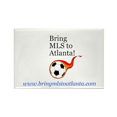 Bring MLS to Atlanta! Rectangle Magnet